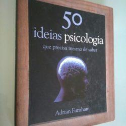 50 Ideias - Psicologia - Adrian Furnham