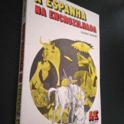 A Espanha na encruzilhada - Ricardo Paseyro