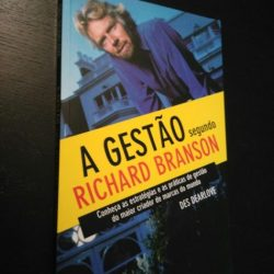 A Gestão segundo Richard Branson - Des Dearlove