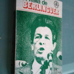 A Itália de Berlinguer - Patrick Meney