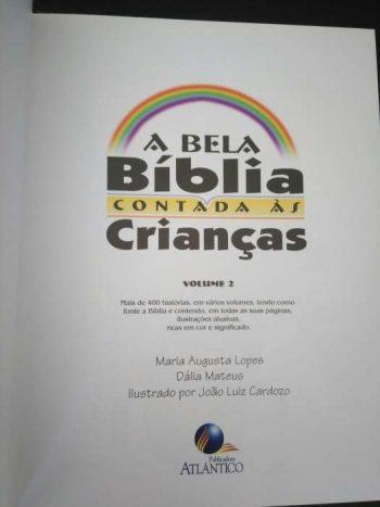 A bela bíblia contada às crianças (Vol. 2) - Maria Augusta Lopes / Dália Mateus; Ilustrado por João Luiz Cardoso