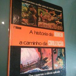A história do homem a caminho da civilização (1.° volume) -