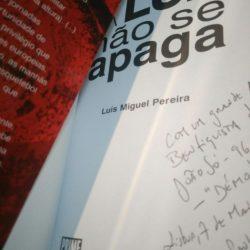 A luz não se apaga - Luís Miguel Pereira