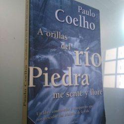 A orillas del rio piedra me senté y lloré - Paulo Coelho