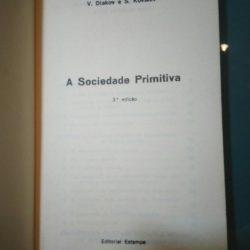 A sociedade primitiva - V. Diakov / S. Kovalev