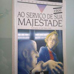 Ao serviço de Sua Majestade - Álvaro Magalhães