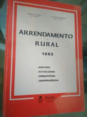 Arrendamento Rural anotado - Proença Fouto / J. Marques Borges