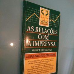 As relações com a imprensa - Hélène Alvares Correa
