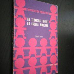 As técnicas Freinet da escola moderna - Célestine Freinet