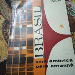 Brasil - Uma américa para amanhã - Brasil - Uma américa para amanhã