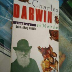 Charles Darwin (cientistas em 90 minutos) - John e Mary Gribbin