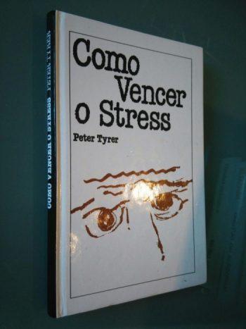 Como vencer o stress - Peter Tyrer