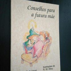 Conselhos para a Futura Mãe - Claudia Bollwinkel