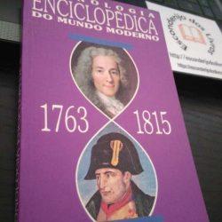 Cronologia Enciclopédica do Mundo Moderno (1763-1815) -
