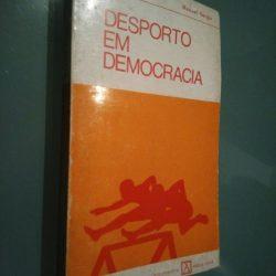 Desporto em democracia - Manuel Sérgio