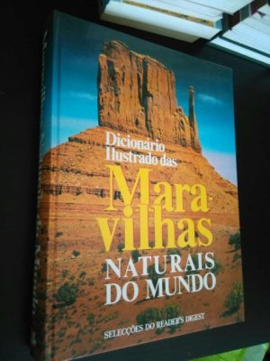 Dicionário Ilustrado das Maravilhas Naturais do Mundo -