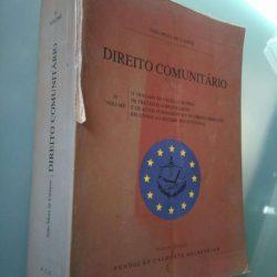 Direito Comunitário (IV vol.) - João Mota de Campos