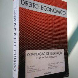 Direito Económico (Compilação de Legislação com notas remissivas) - Rui Afonso / José António Pereira da Silva