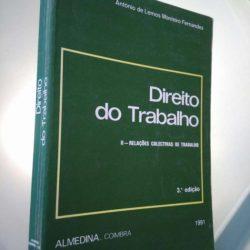 Direito do Trabalho (II - Relações Colectivas de Trabalho) - António de Lemos Monteiro Fernandes
