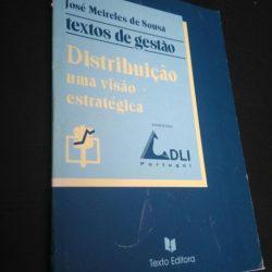 Distribuição - Uma Visão Estratégica - José Meireles Sousa