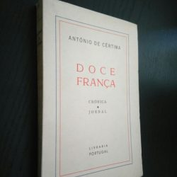 Doce França (1.a edição - 1963) - António de Cértima