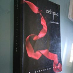 Eclipse (Luz e escuridão) - Stephenie Meyer