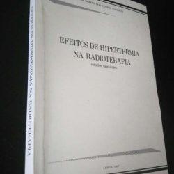 Efeitos de hipertermia na radioterapia (estudos vasculares) - Maria Brites dos Santos Patrício