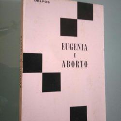 Eugenia e aborto (Delfos) - Tradução de A. Dias Gomes -