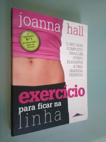 Exercício para ficar na linha - Joanna Hall