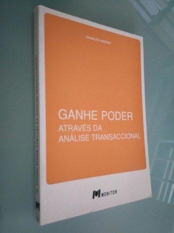 Ganhe poder através da análise transaccional - Charles Vincenti
