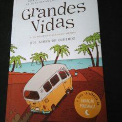 Grandes vidas - Rui Aires de Queiroz