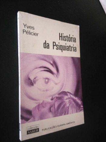 História da psiquiatria - Yves Pélicier