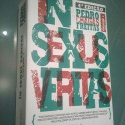In Sexus Veritas (volume 1) - Pedro Chagas Freitas