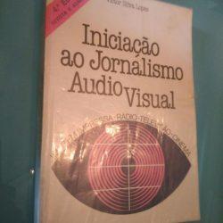 Iniciação ao jornalismo Audio Visual - Victor Silva Lopes