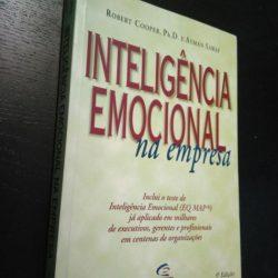 Inteligência Emocional na Empresa - Robert Cooper/ Ayman Sawaf