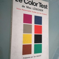 Le color test de Max Luscher - Ian Scott