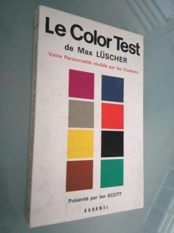 Le color test de Max Luscher - Ian Scott