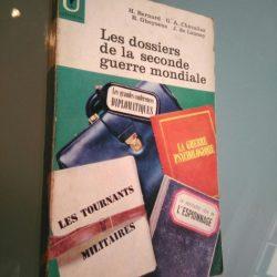 Les dossiers de la seconde guerre mondiale - H. Bernard