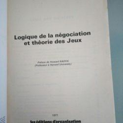 Logique de la négociation et théorie des jeux - Jean-Pierre Ponssard