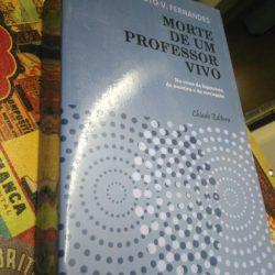Morte de um Professor Vivo - Evaristo V. Fernandes