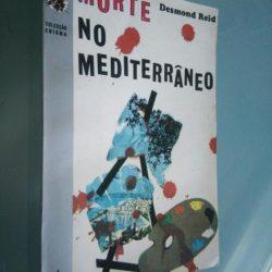 Morte no mediterrâneo - Desmond Reid