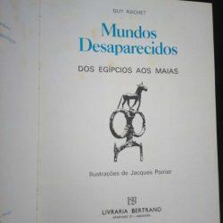 Mundos desaparecidos (Dos egípcios aos maias) - Guy Rachet