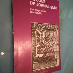 Noções de jornalísmo (História e técnica) - José Jorge Letria / José Goulão