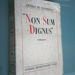 Non Sum Dignus - Antero de Figueiredo