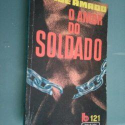 O amor do soldado - Jorge Amado