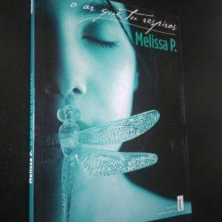 O ar que tu respiras - Melissa P.