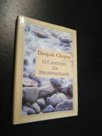 O caminho da prosperidade - Deepak Chopra