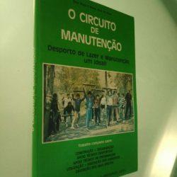 O circuito de manutenção - Raúl Mota / Maria José de Klerk