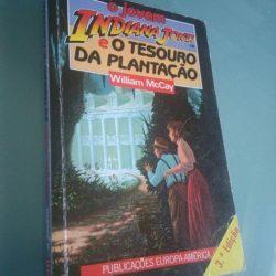O jovem Indiana Jones e o tesouro da plantação - William McCay