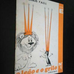 O leão e o grilo - Marina Algarvia